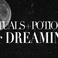 Rituals  Potions for Dreaming