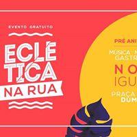 Ecltica na Rua  Gratuito em Nova Iguau  PraaViva