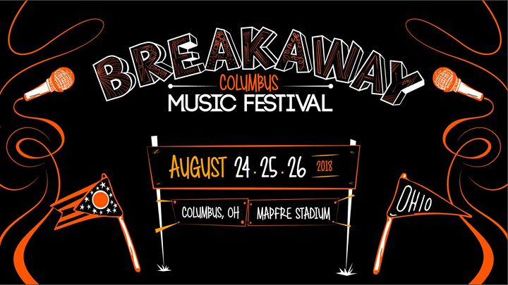 Breakaway Columbus ll Mapfre Stadium ll Aug. 24-25-26
