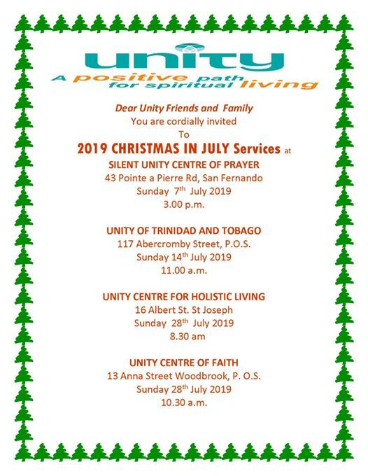 Christmas In July 2019 Trinidad.Unity Of Trinidad And Tobago Christmas In July 2019 At 117
