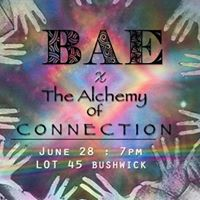 BAE x The Alchemy of Connection