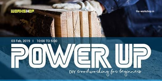 POWER UP - DIY Carpentry