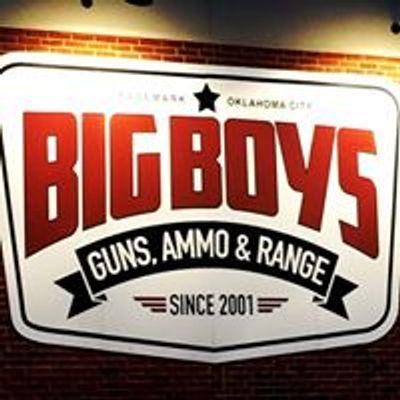 Big Boy's Guns and Ammo