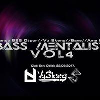 Bass Mentalist vol.4 w Mance&ampOtpor Vu Skeng BAN Ama Hai