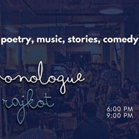 The Monologue - Rajkot  Poetry Music Stories Comedy