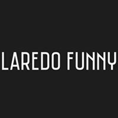 Laredo Funny