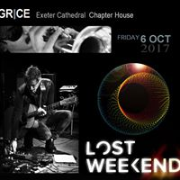 GRICE live - Lost Weekend festival