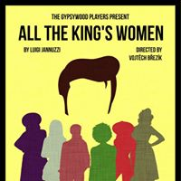 The Gypsywood Players-All The Kings Women