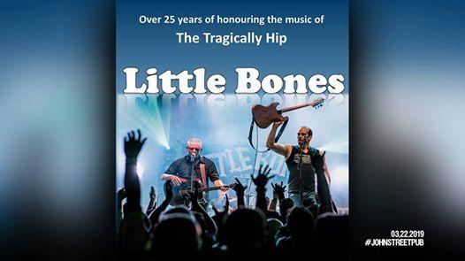 Little Bones (Tragically Hip Tribute) live at The John St. Pub
