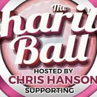 The Charity Ball - Hosted by Chris Hanson