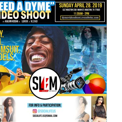 """SLEM Presents Htown Launch Event feat """"I Need a Dyme"""" Shoot & Pool Party!"""