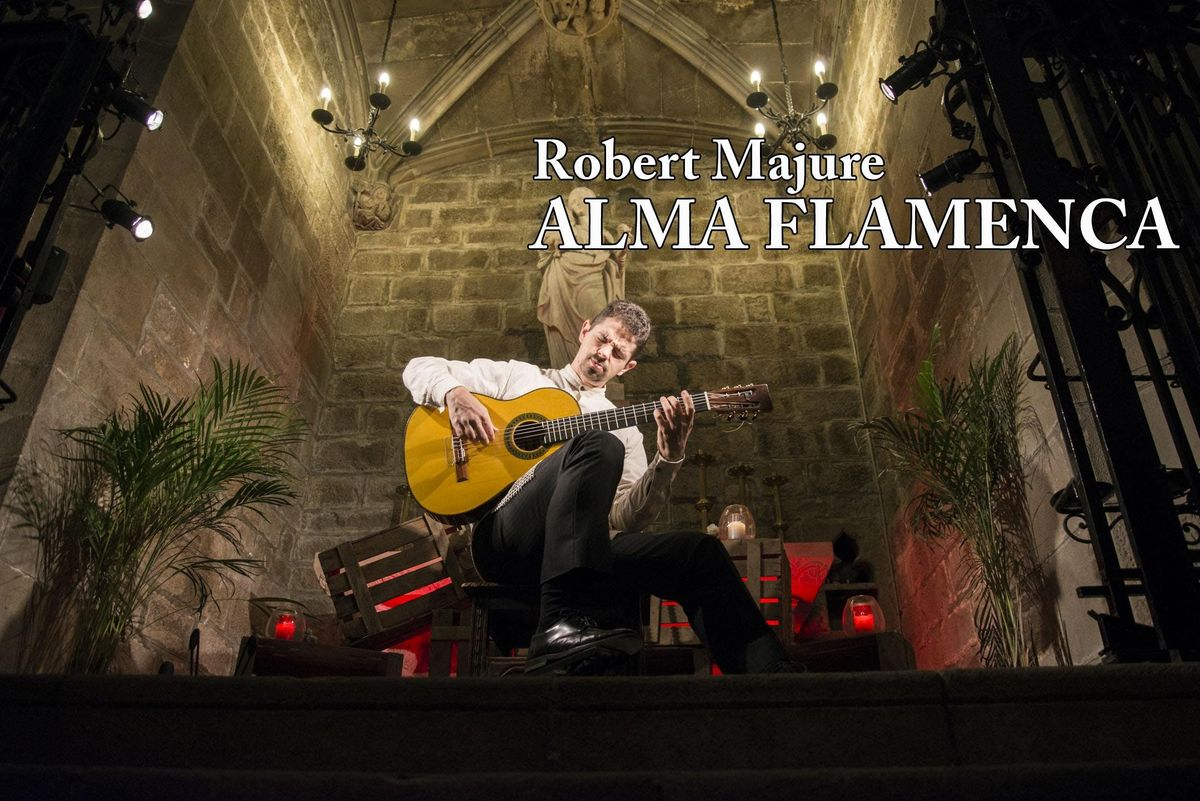 Robert Majure Alma Flamenca