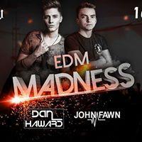 EDM Madness with Dan Haward  John Fawn  1612  Kotnov