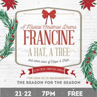 A Musical Christmas Drama &quotFrancine  Tales of Hope &amp Faith&quot