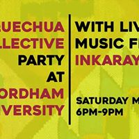 Quechua Collective Party at Fordham University