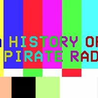 A History of UK Pirate Radio