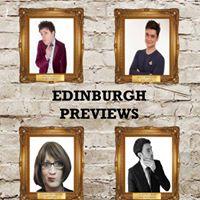 Edinburgh Previews Special