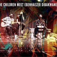 The Children Meet Ebenhaezer Dibakwane