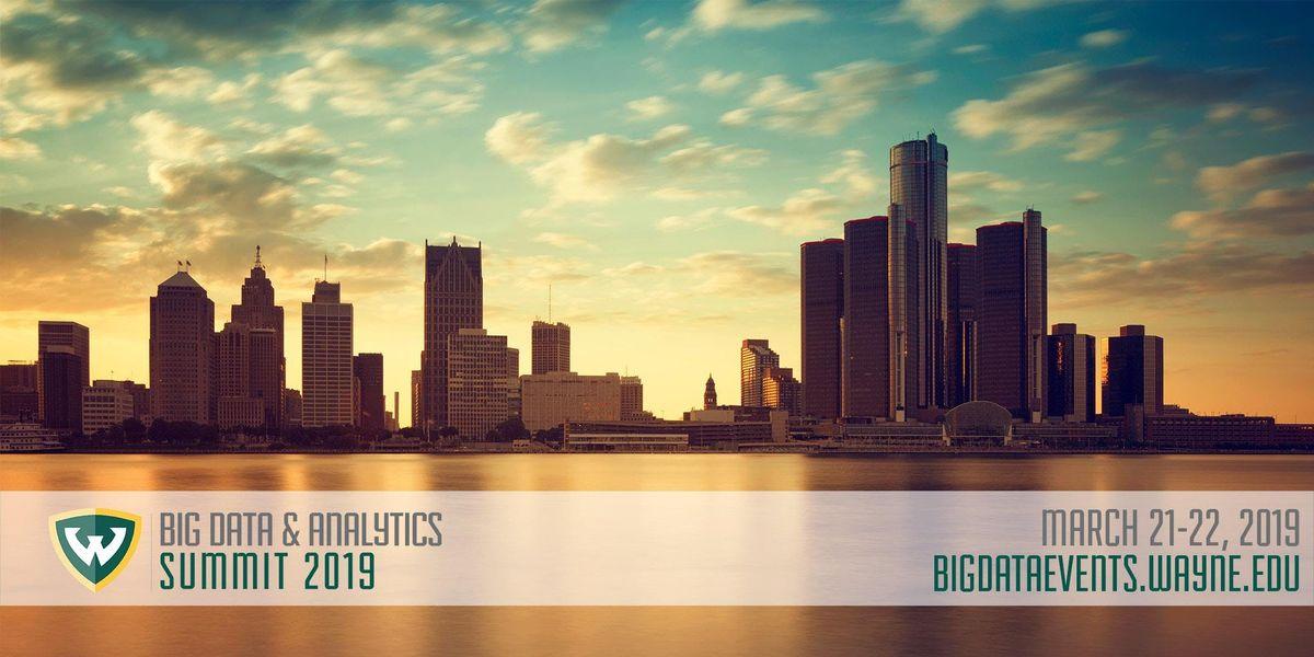 6th Annual Big Data & Analytics Summit @ Wayne State