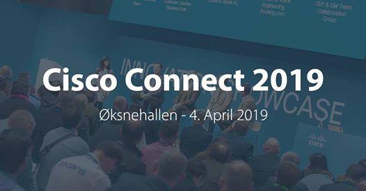 Cisco Connect 2019 at Øksnehallen, Copenhagen