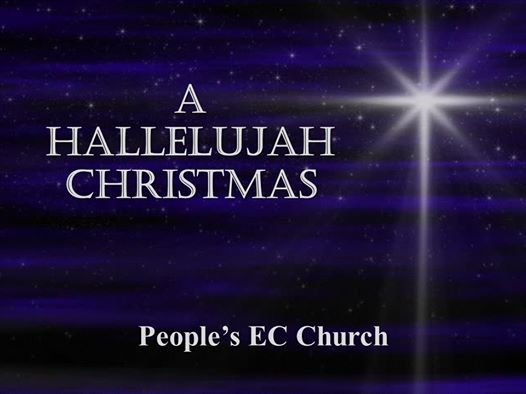 Christmas Hallelujah.Peoples Ecs A Hallelujah Christmas Cantata At People S Ec