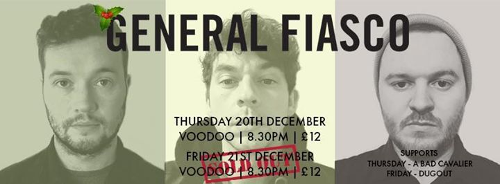 General Fiasco  A Bad Cavalier Tickets Online now