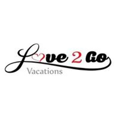 Love 2 Go Vacations