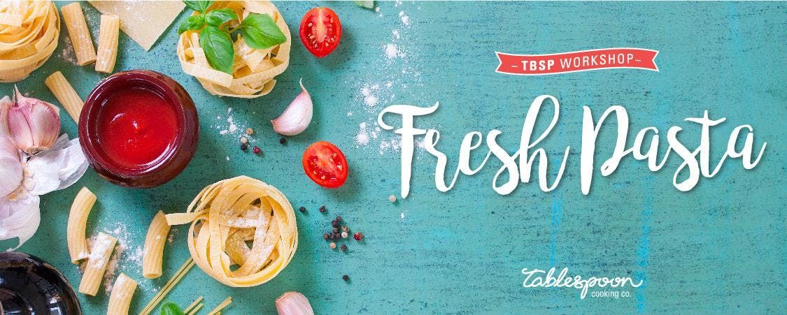 417 Date Night Fresh Pasta Workshop with Tablespoon Cooking Co.