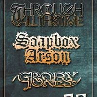 Through All This Time Soapbox Arson Grody Jones at The Maywood