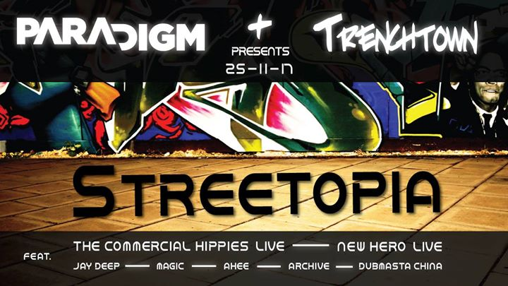 Paradigm and Trenchtown presents Streetopia