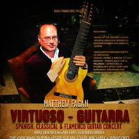 Virtuoso Guitarra Spanish and Classical Guitar Concert