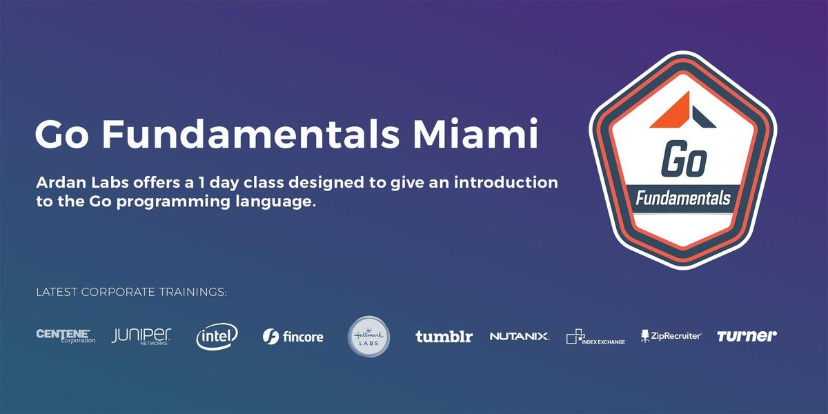 Go Fundamentals Training (Miami - Oct 2018)