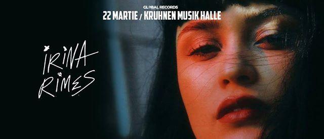 Irina Rimes  22 martie  kruhnen musik halle
