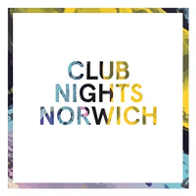 Club Nights Norwich