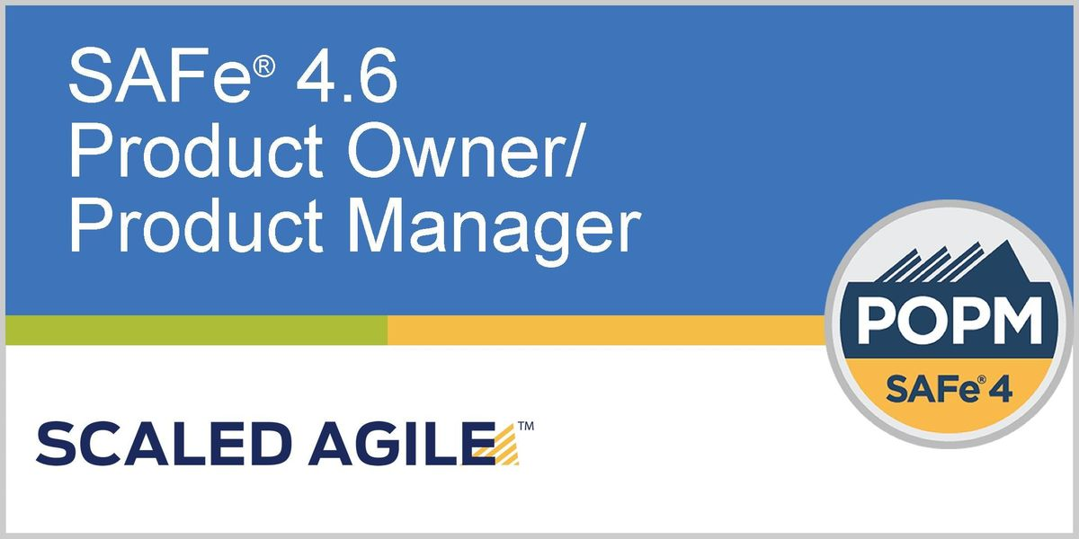 SAFe 4.6 (Scaled Agile Framework) Product OwnerProduct Manager with POPM Certification - Singapore