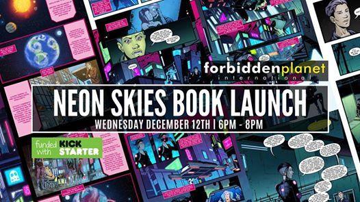 NEON SKIES Book Launch