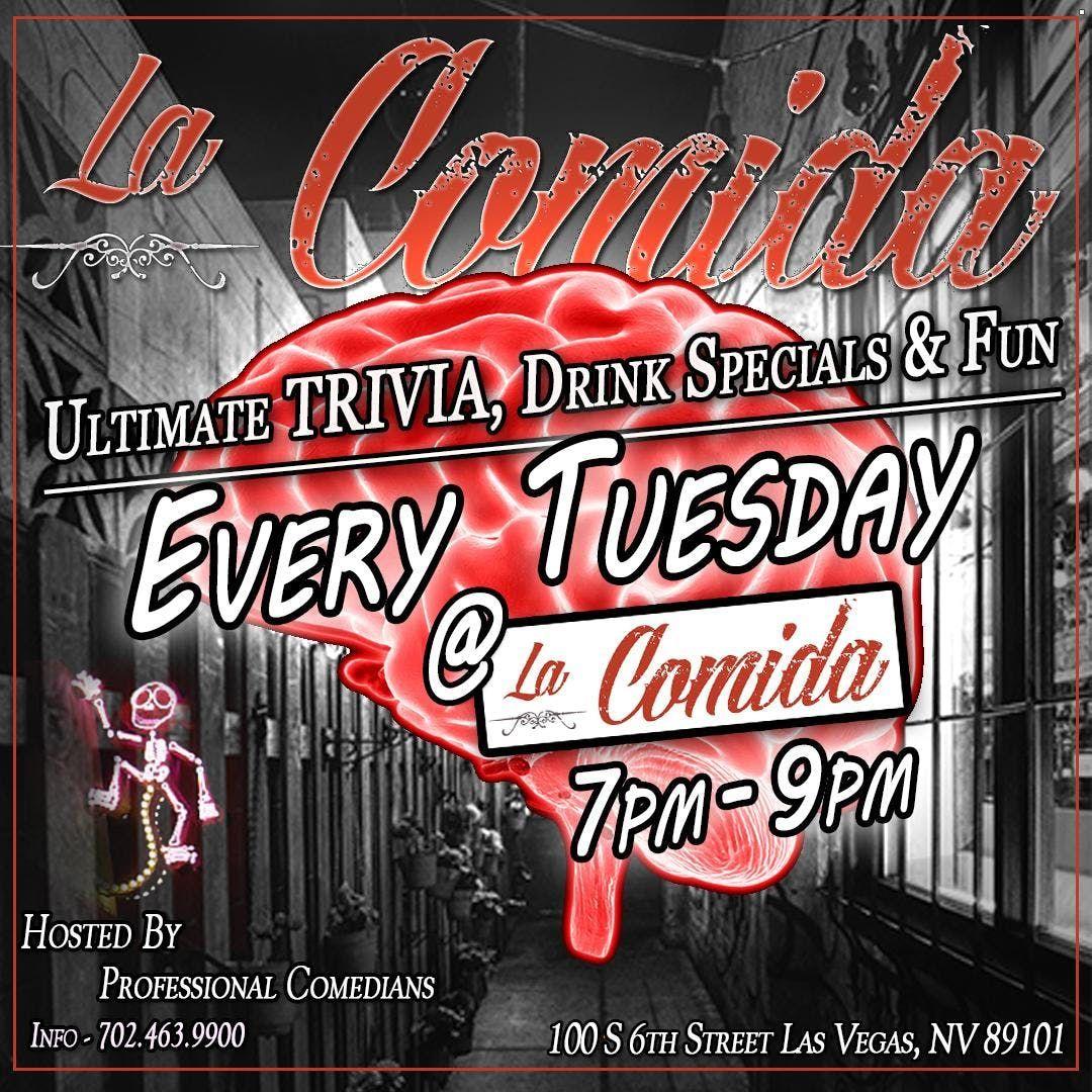 TRIVIA & TACO TUESDAYS  every Tuesday at LA COMIDA
