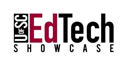 UofSC Educational Technology Showcase