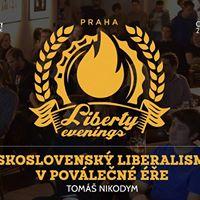 Liberty Evening PRG eskoslovensk liberalismus v povlen e