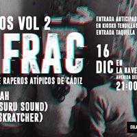 Directos vol2 F.R.A.C (Fundacion de Raperos Atpicos de Cadiz)
