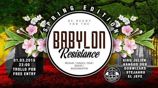 Babylon Resistance - Spring Edition  Free Reggae Party