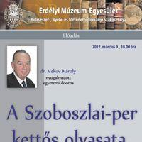 A Szoboszlai-per ketts olvasata