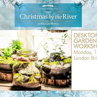 Free Desktop Gardens Workshop - Christmas by the River
