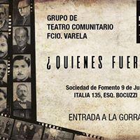 Quienes Fueron - Obra del Grupo de Teatro Comunitario de F.V