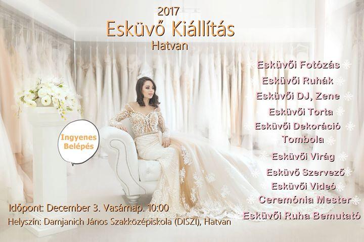 453e0ddd93 Esküvőkiállítás Hatvan 2017. at Damjanich János Szakközépiskola ...