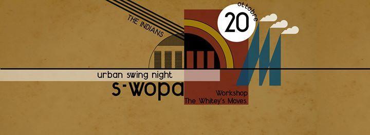S-Wopa 1 - Urban Swing Night