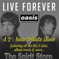Sun 30th April Live Forever (Oasis Tribute) Tickets 13.50