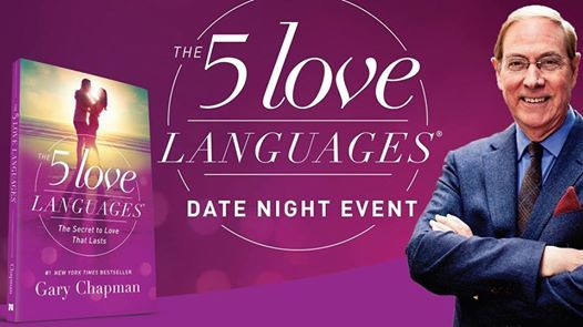 Fort Myers Fl The 5 Love Languages Date Night At Mcgregor Baptist Church3750 Colonial Blvd Fort Myers Florida 33966 Florida