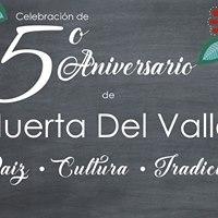 Huerta Del Valle Quinto Aniversario  Fifth Anniversary