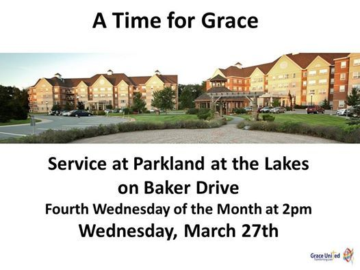 A Time for Grace Worship Service at Parkland at the Lakes